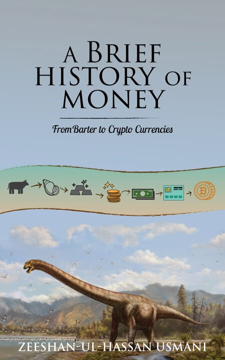 A Brief History of Money - From Barter to Crypto Currencies